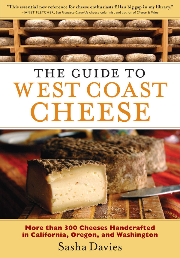 Shasha Davies, The West Coast Guide to Cheese